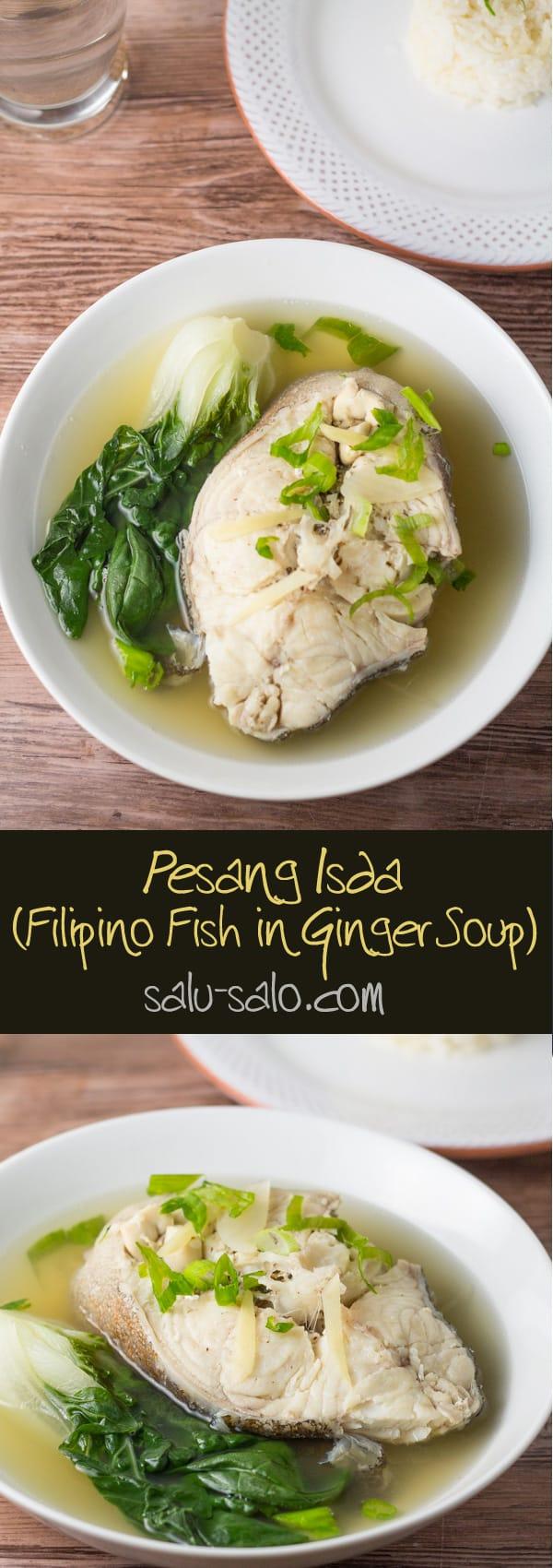 Pesang Isda (Fish in Ginger Soup)