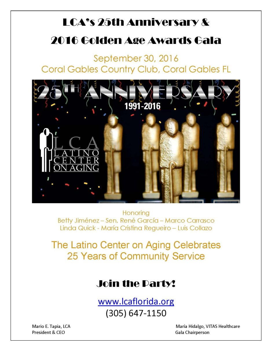 The Latino Center on Aging 2016 25th Anniversary and Golden Age Awards