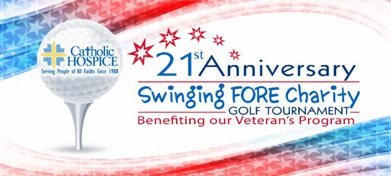 Catholic Hospice 21st Anniversary Swinging FORE Charity Golf Tournament