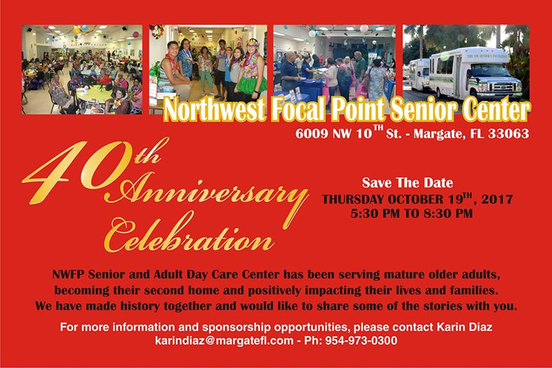 Northwest Focal Point Senior Center 40th Anniversary Celebration Dinner & Awards