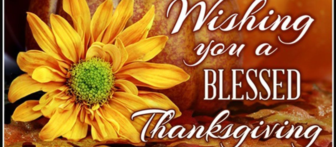 Happy and Blessed Thanksgiving