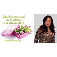 Día Internacional de la Mujer 8 de Marzo 2017, María Hidalgo