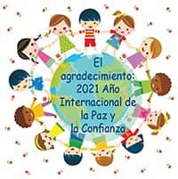 El Agradecimiento: 2021 Año Internacional de la Paz y la Confianza