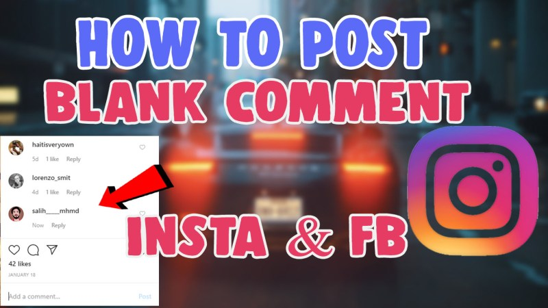 how to comment blank on instagram and facebook