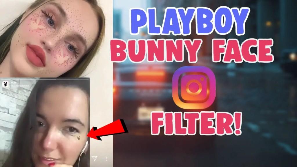 playboy bunny filter instagram