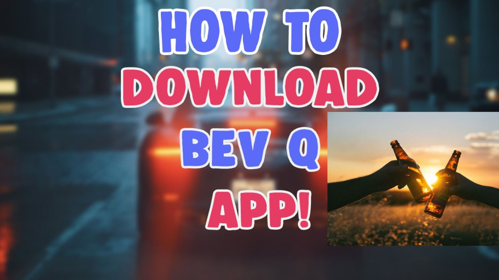 bev q app download link