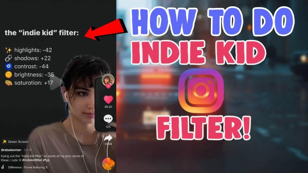 indie kid filter instagram