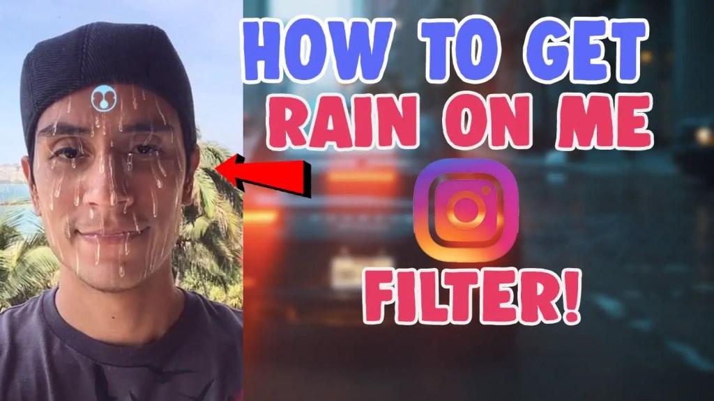 rain on me instagram filter