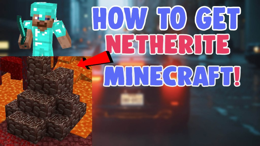 how to get find netherite ancient debris minecraft