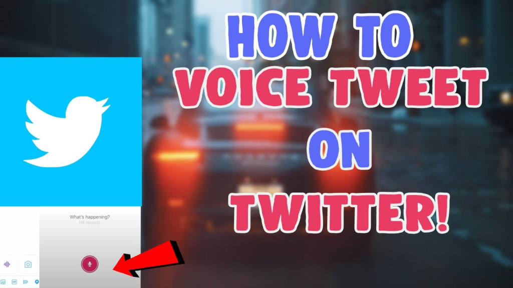 how to get and use voice tweet on twitter ios and android