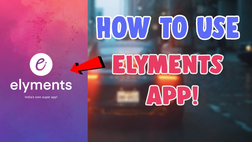 elyments app download android ios review