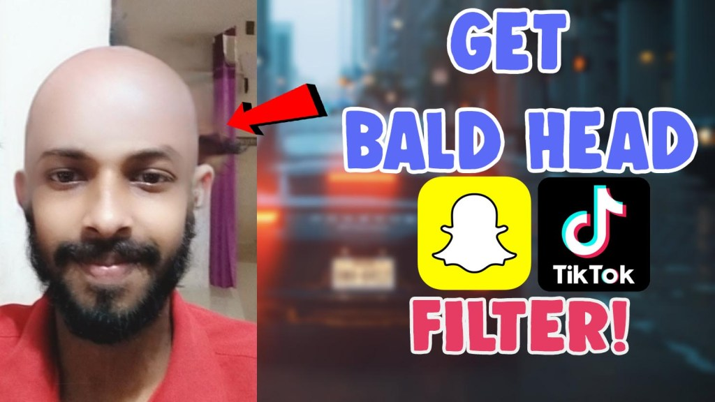get bald head filter snapchat tiktok