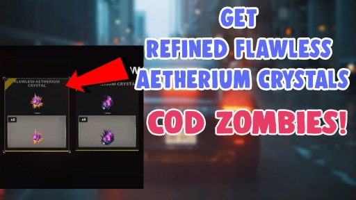 how to get refined flawless aetherium crystals
