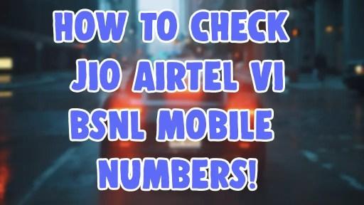 find check jio airtel vi vodafone idea bsnl mobile number