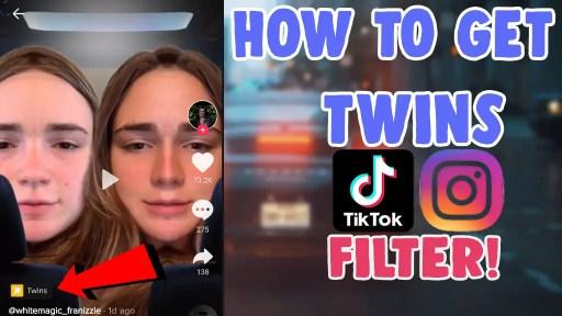 how to get twins filter tiktok