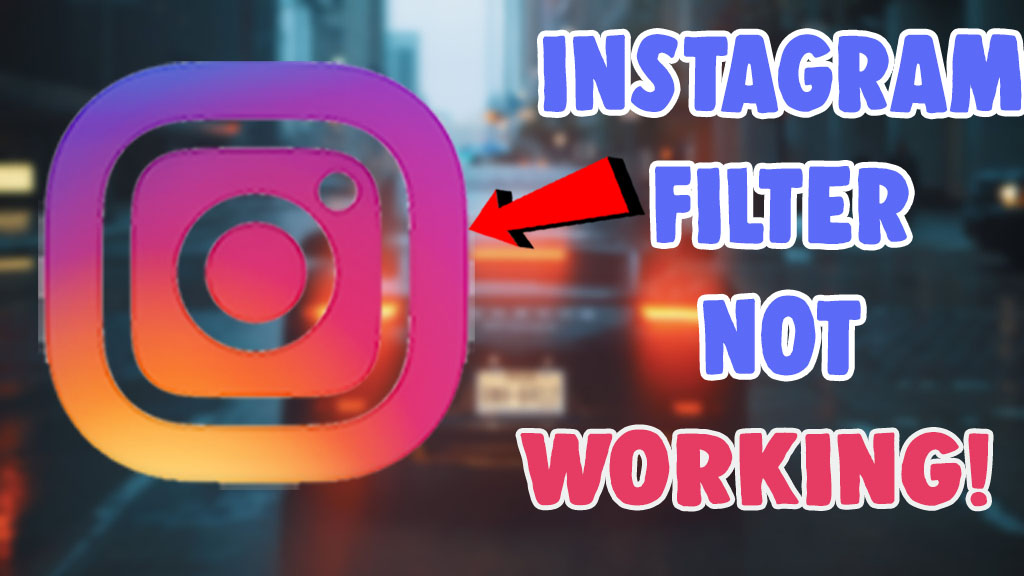 how to fix instagram structure filter not working