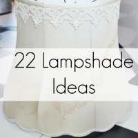 Things to Do With Old Lampshades