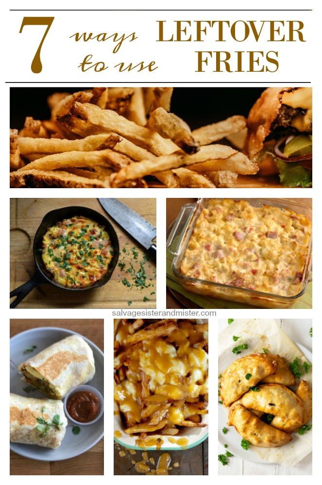 Got leftover fries?  There are so many different ways to use them up.  Here are 7 ideas along with tips on how to reheat them.  Get these recipes and more on salvagesisterandmister.com