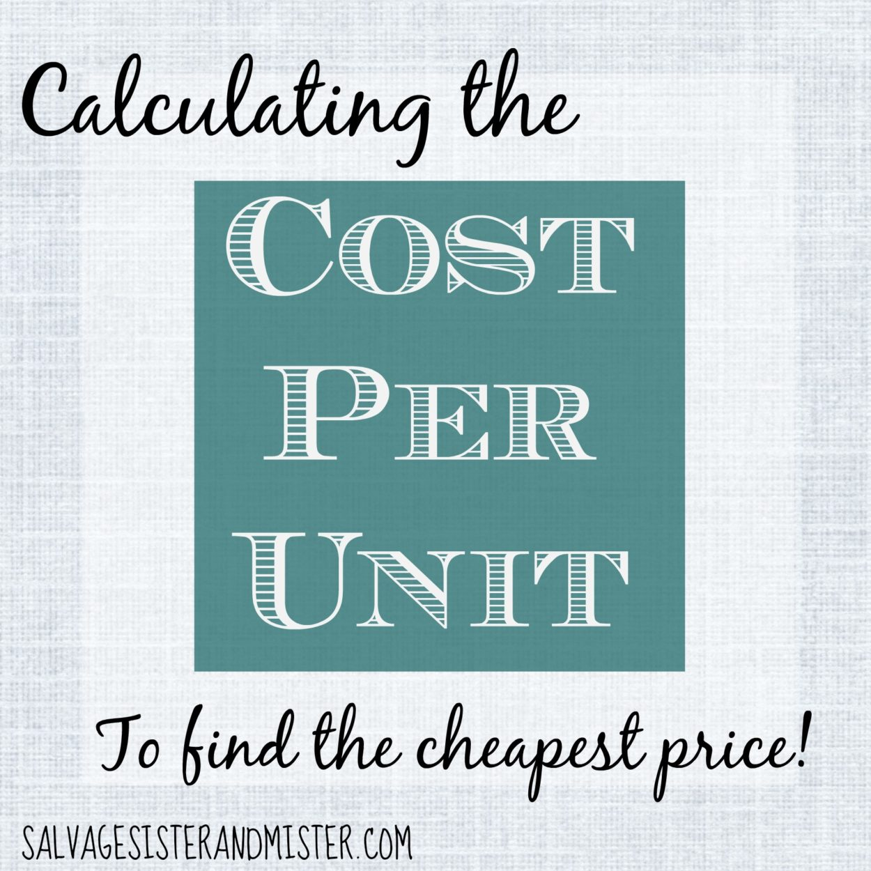 calculating the cost per unit to determine the cheapest price at the store. Easy way to determine thelowest price. Hint its not always the sale or lowest price item.
