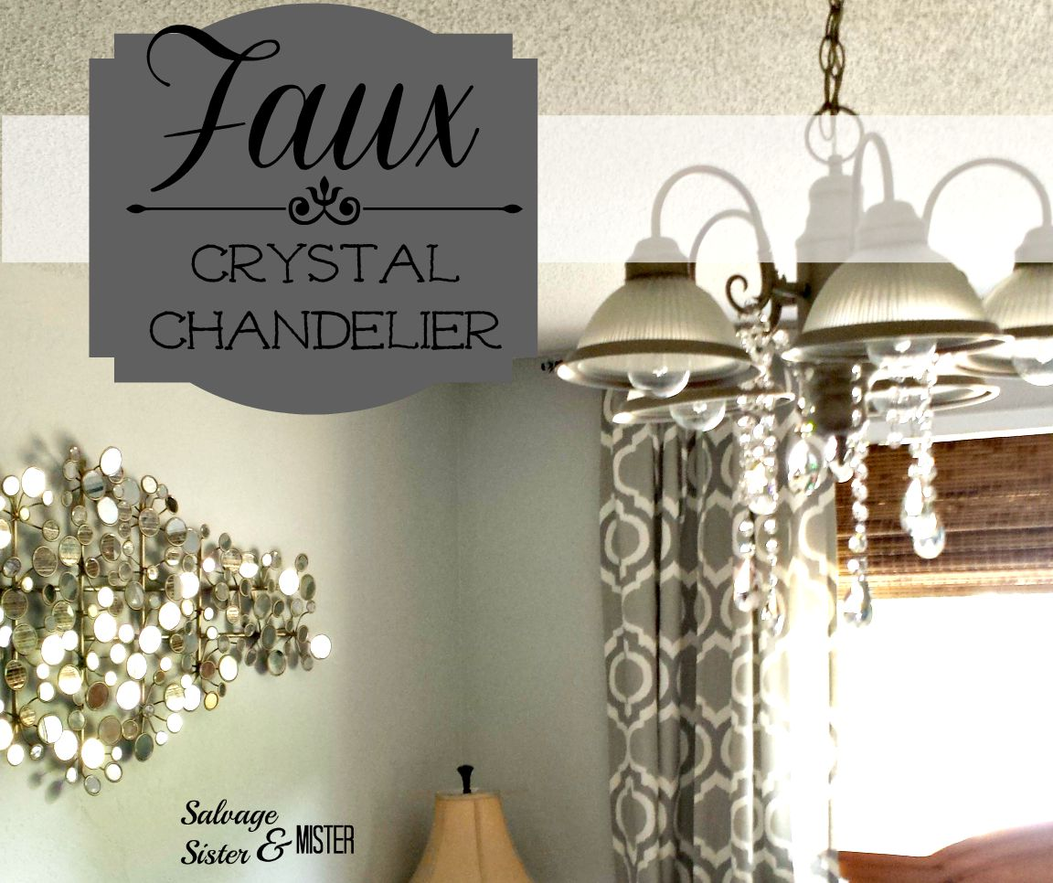 Diy Faux Crystal Chandelier Salvage Sister And Mister