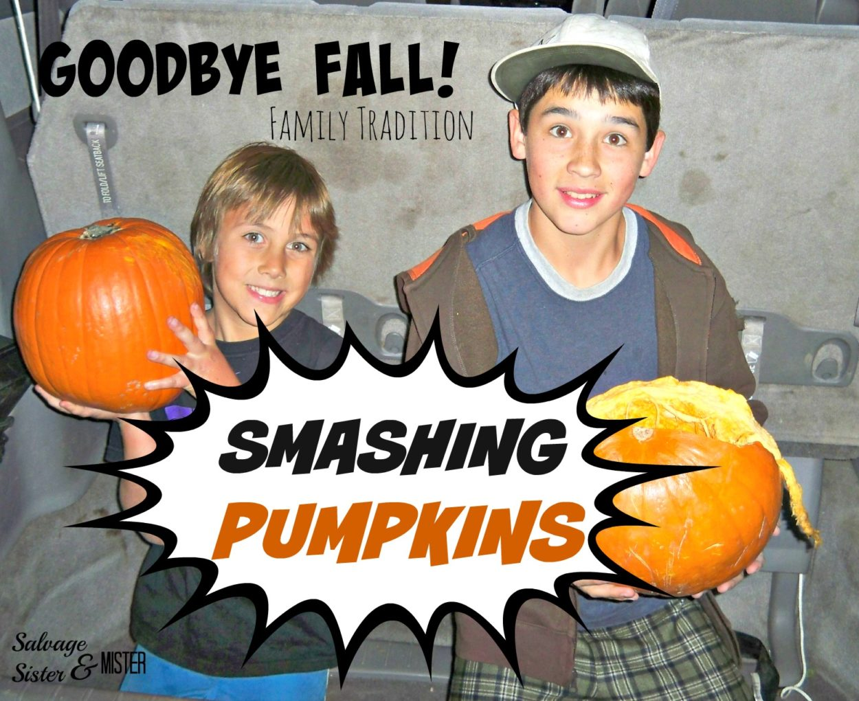 Goodbye Fall, Hello Christmas with this family tradition....SMASHING PUMPKINS. Great family activity. Ring in the new holiday season. Kids