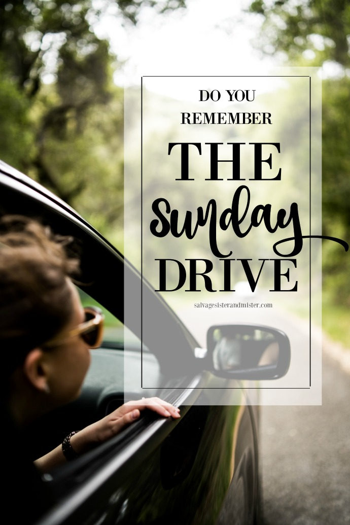 Who remembers taking a Sunday drive? It was a great time to pause, spend time with those you love, and get out in nature. Are you still taking a Sunday drive? Let's restart this tradition and salvage moments with our family. Read more on this simple life activity at salvagesisterandmister.com