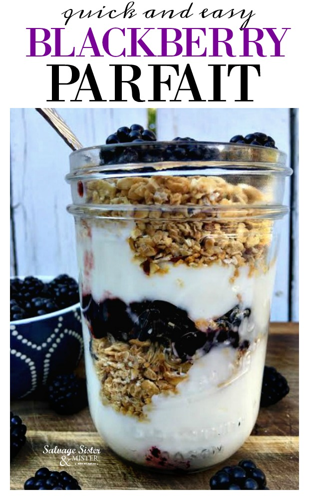 Simple breakfast or dessert- blackberry parfait. Great for a meal on the go.  Made wtih fresh Oregon berries.  Fun way to reuse a mason jar. Kid friendly.  Get the recipe on salvagesisterandmister.com