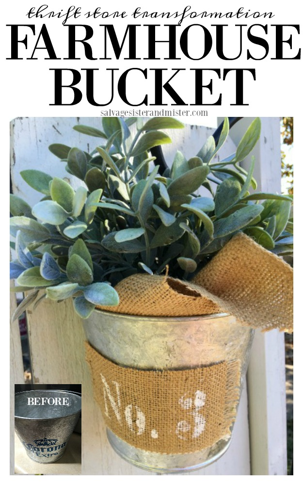 A thrift store transformation this DIY farmhouse bucket.  With just a few supplies on hand you can make this bucket in just a few moments.  Easy before and after farmhouse makeover.  burlap and galvanized metal with a little painted stencil.  Find this home decor craft on salvagesisterandmister.com