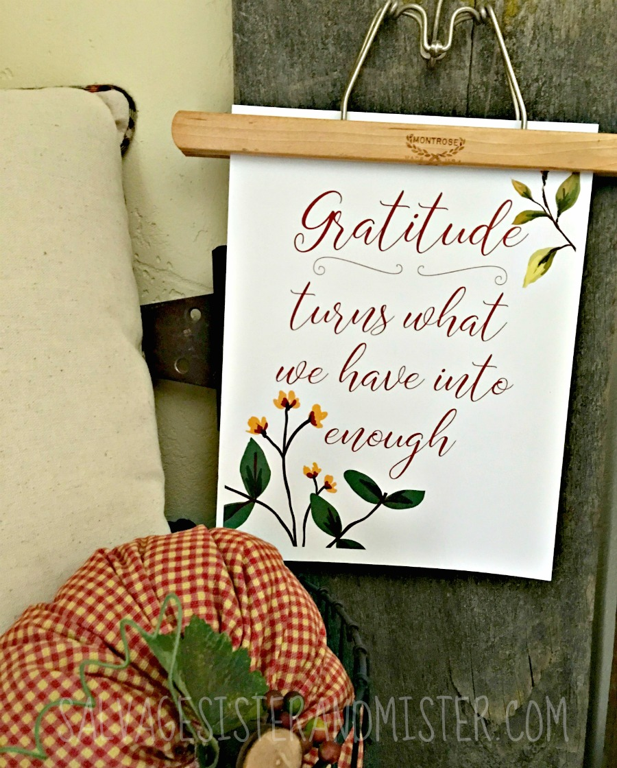 gratitude turn what we have into enough free fall printable on salvagesisterandmister.com