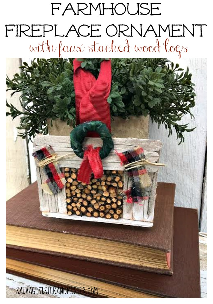 Love farmhouse style or know someone that does? This is a great DIY craft project that is easy to do and takes very little supplies. It's super inexpesive to make as most items you have on hand. This farmhouse fireplace ornament is a great gift for yourself or to give away. Perfect for a fixer upper fan. Even has a faux wood log insert.