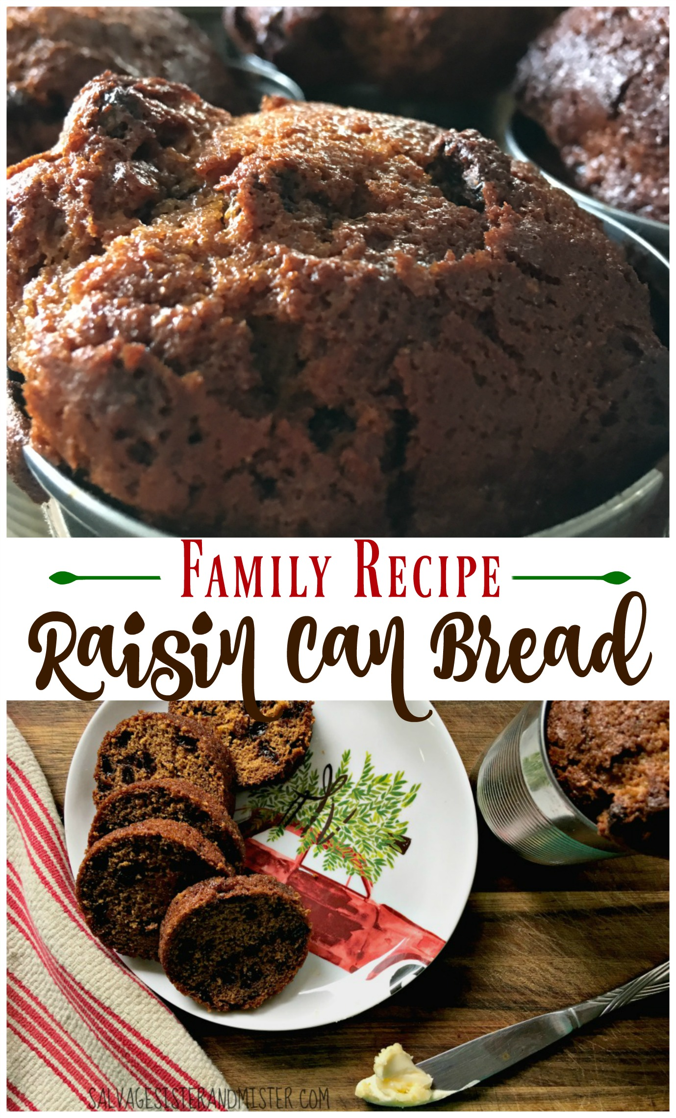 Family recipe 3 generations long. It's a favorite for Christmas morning. This simple raisin can bread can be made ahead of time and froze until needed. Its a great way to reuse cans (see you don't need fancy equipement to bake). And kids love the shape. Enjoy a family favorite.