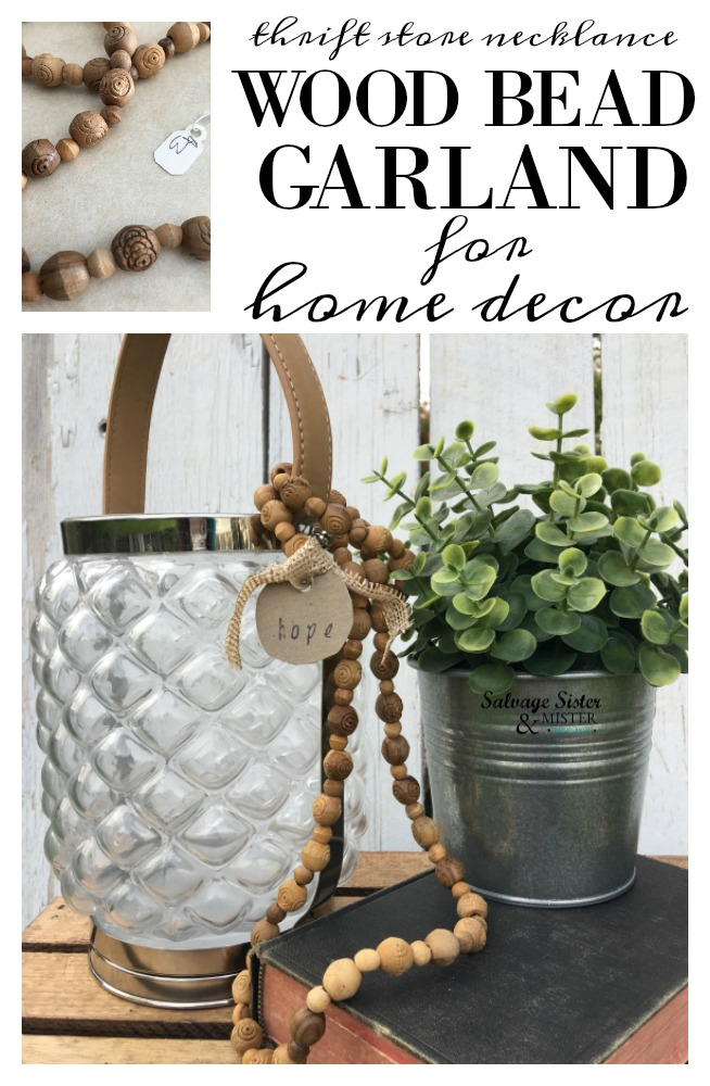 A fun thrift store transformation...using a thrift store necklace to use as farmhouse style wood bead garland in my home decor.  Inexpensive home decor options.  Easy way to use a discarded necklace and reuse it in a new way.  Find the info on salvagesisterandmister.com