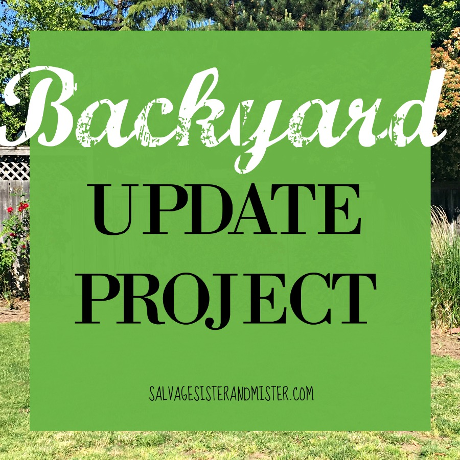Backyard update project with Salvage Sister & Mister. We are doing a small update including some pro diy tips and what we use. #sponsored