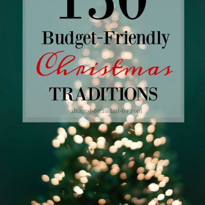 150 budget-friendly Christmas traditions