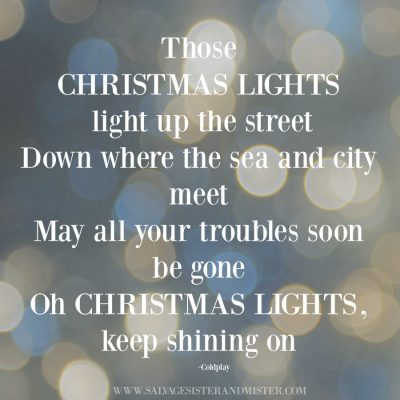 Coldplay christmas lights quote. Our annual tradition is to go look at lights. Get a free holiday lights award printable to share the Christmas spirit with those in your neighborhood.