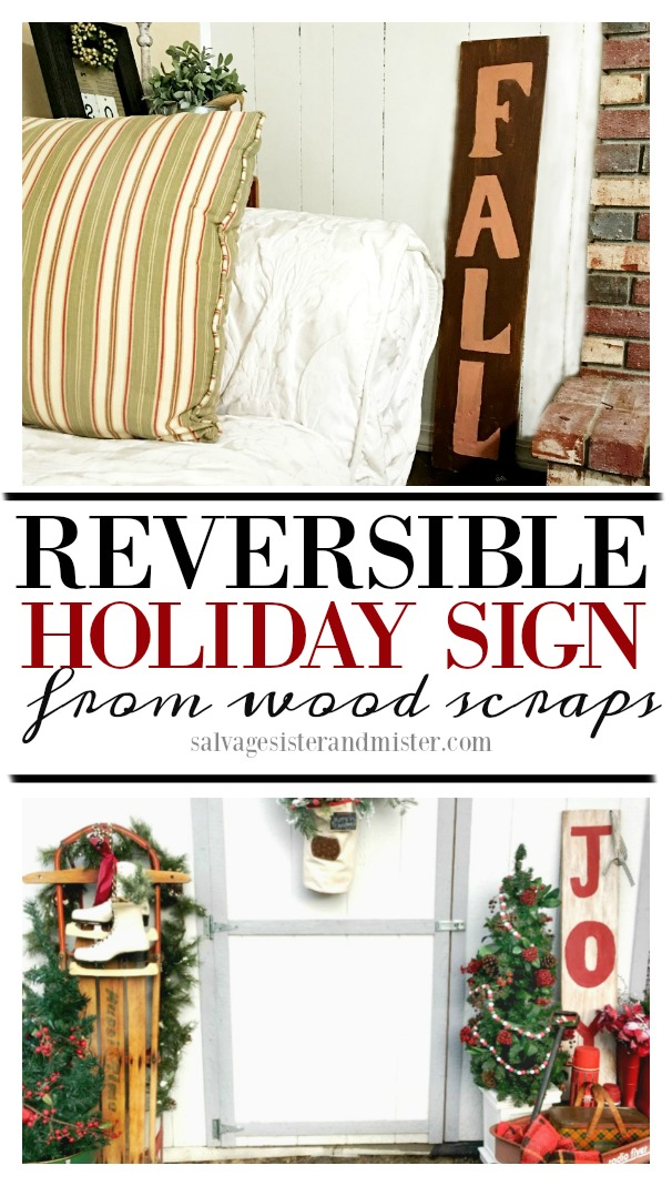 I went to a yard sale where they had free wood.  You don't have to ask me twice.  I loaded up the pieces and now have lots of projects I can make like this reversible rustic holiday sign.  This diy projects was simple to make and all using items I had on hand.  You don't need a stencil but can use one if you like.  I painted the letters freehand and now this wood sign can go from fall to Christmas easily.  Budge-friendly home decor or great for your porch.  Get all the details at salvagesisterandmister.com
