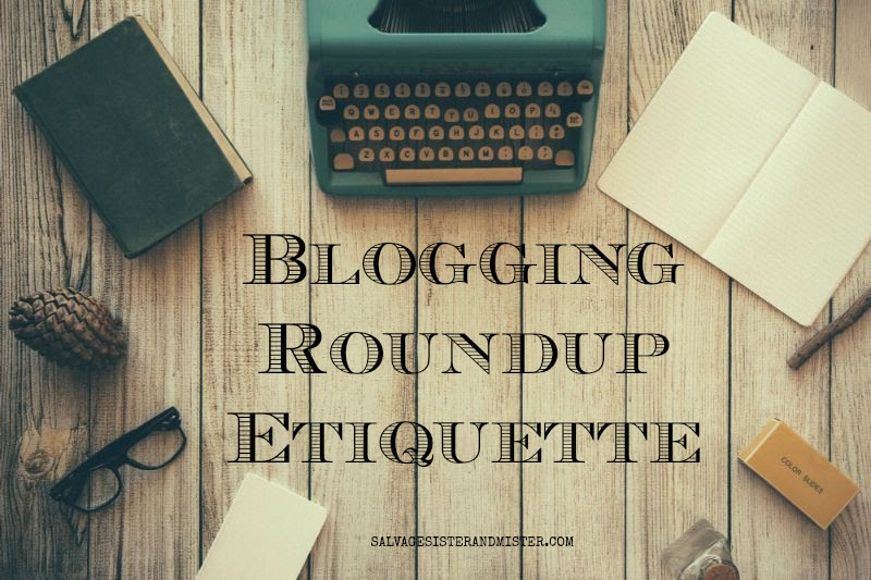 Do you want to start sharing round ups on your blog? Or maybe you have been and want to ensure you are doing it without breaking copyright or fustrating other bloggers or your readers. Learn blogging roundup etiquette so that you can link away without issues. #blogging