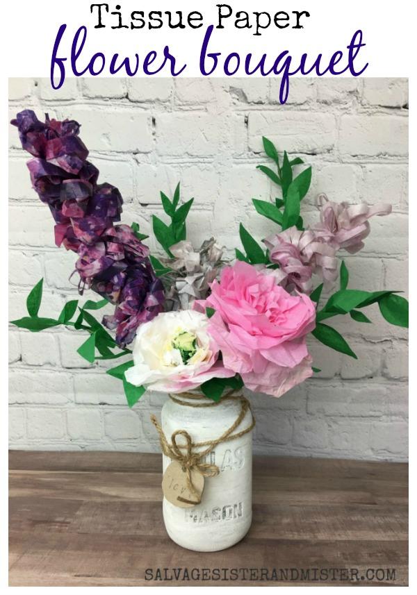 Make a tissue paper flower bouquet with leftover craft supplies #reuse #wastenotwantnot #repurpose found on salvagesisterandmister.com
