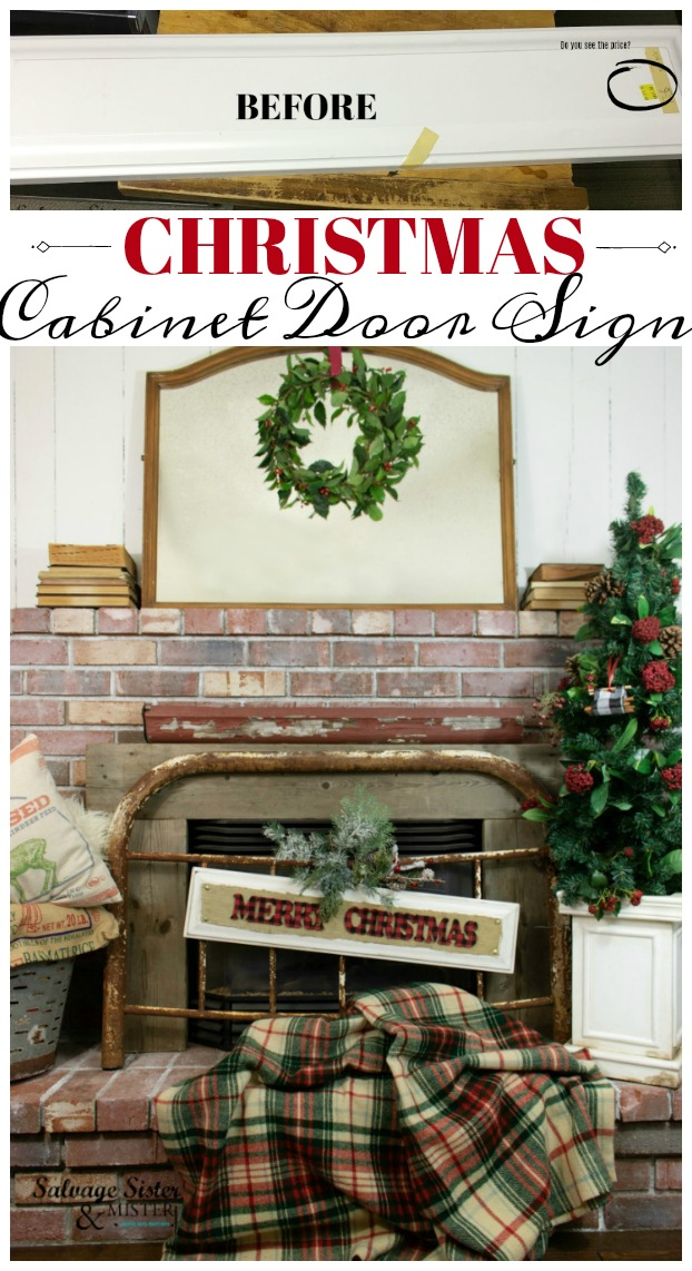 Holiday decor doesn't have to break the bank. Here is a simple DIY Christmas Cabinet Door Sign that was made from a scrap at the Restore. Find full instructions at salvagesisterandmister.com #fleamarketflip #upcycle #repurpose #bargainholidaydecor