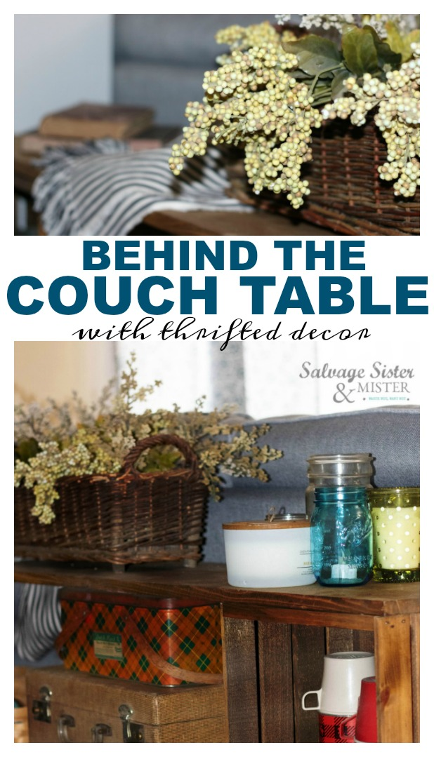 Creating a behind the couch table inexpensively - budget home decor.  Using items from the thrift store to decorate with a vintage - cottage - farmhouse feel #salvagedesigns #cottagehome #budgetdecor salvagesisterandmister.com