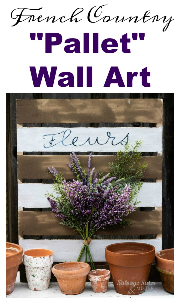 Turning a flat piece of cardboard into a faux French Country pallet wall art for a pretty French farmhouse feel. Inexpensive craft that allows you to reuse an item in a new way. #upcycle #reuse #repurpose #salvagedesigns