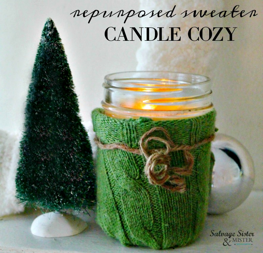 Upcycle Craft - Reuse old sweaters to make this repurposed sweater candle cozy. Great for your own winter or holiday decor or to give - make as a gift. reuse - waste not, want not is on salvagesisterandmister.com