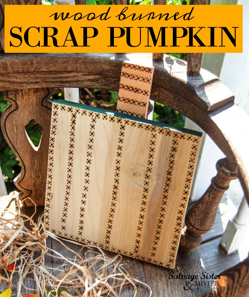 wood burned scrap pumpkin is the perfect craft for your front porch fall decor - get this diy project on salvagesisterandmister and reuse - repurpose those wood scraps into something new
