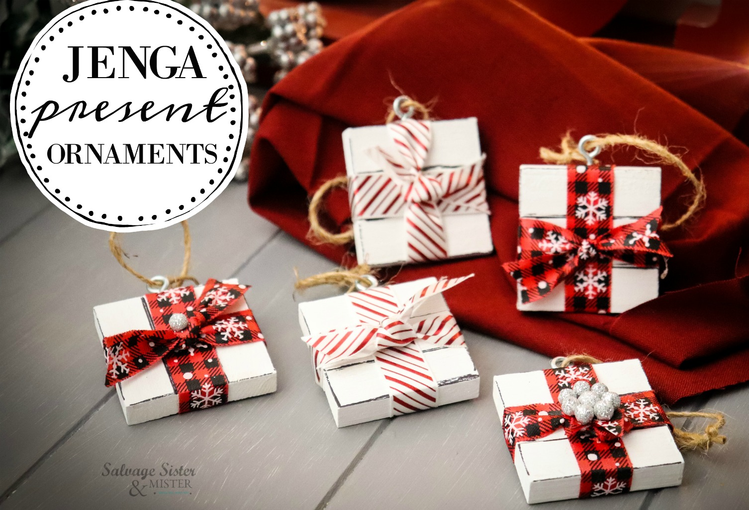 DIY Jenga present ornaments - fun craft for all ages. Find instructions at salvagesisterandmister.com