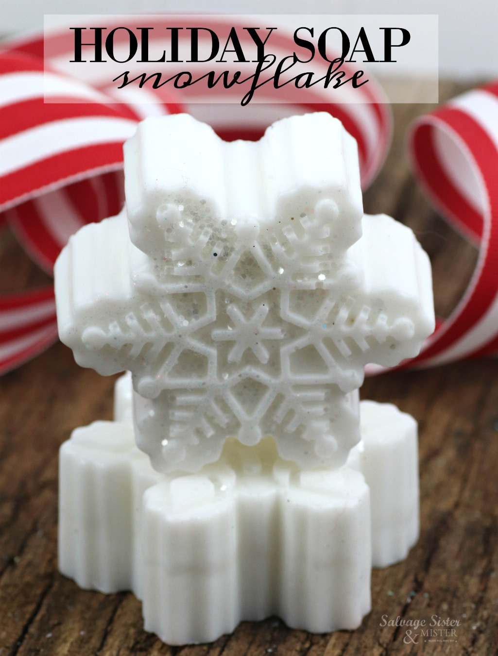 fun gift to make diy snowflake soap (goats milk).  Great as a stocking stuffer, gift for her (girl), or in a beauty or spa gift basket.  Get this full craft tutorial on salvagesisterandmister.com