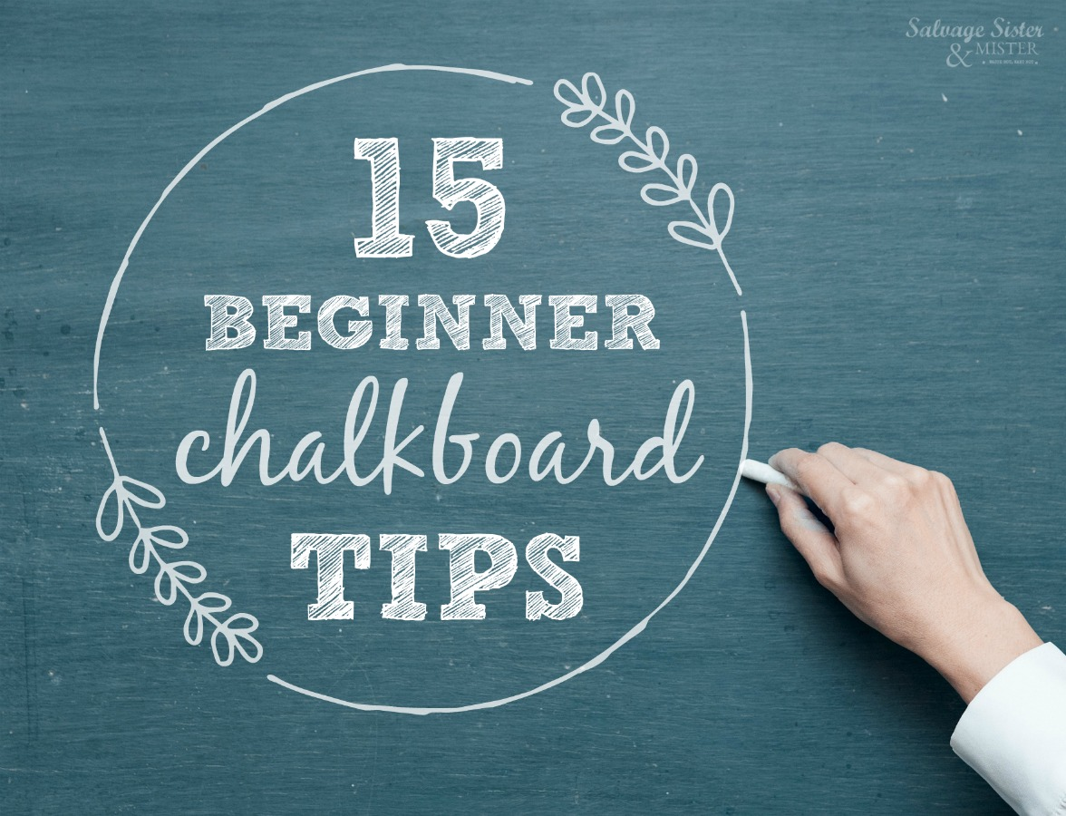 who doesn't love chalkboard art? Here are 15 beginner chalkboard tips to get you started creating your own chalk art projects. DIY CRAFTS crafting101 on salvagesisterandmister.com