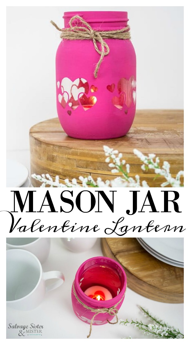 Painted Mason Valentine Jar Lantern With Heart Cut Outs Salvage Sister And Mister