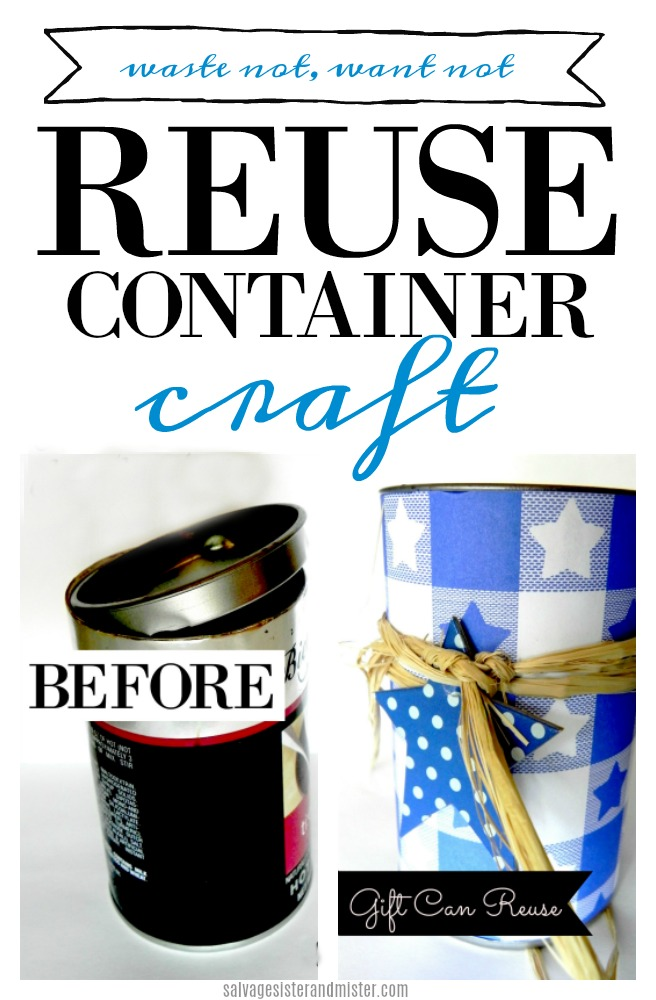 Turn a clean gift can into something new - reuse container craft.  Save it from being tossed and create some new deocr, use for storage, or for gift giving.  So many uses.  Get this full diy on salvagesisterandmister.com