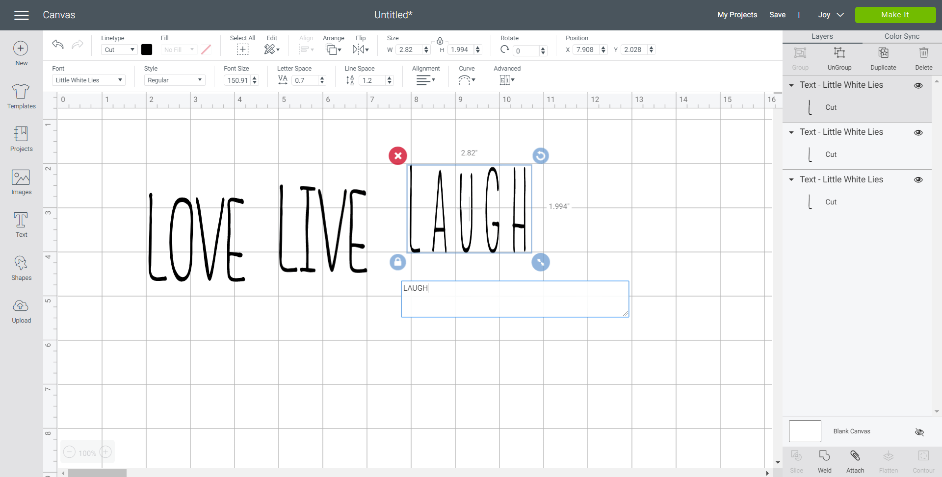Screenshot of Cricut Design Space with the words LOVE, LIVE and LAUGH in a handlettered style font.