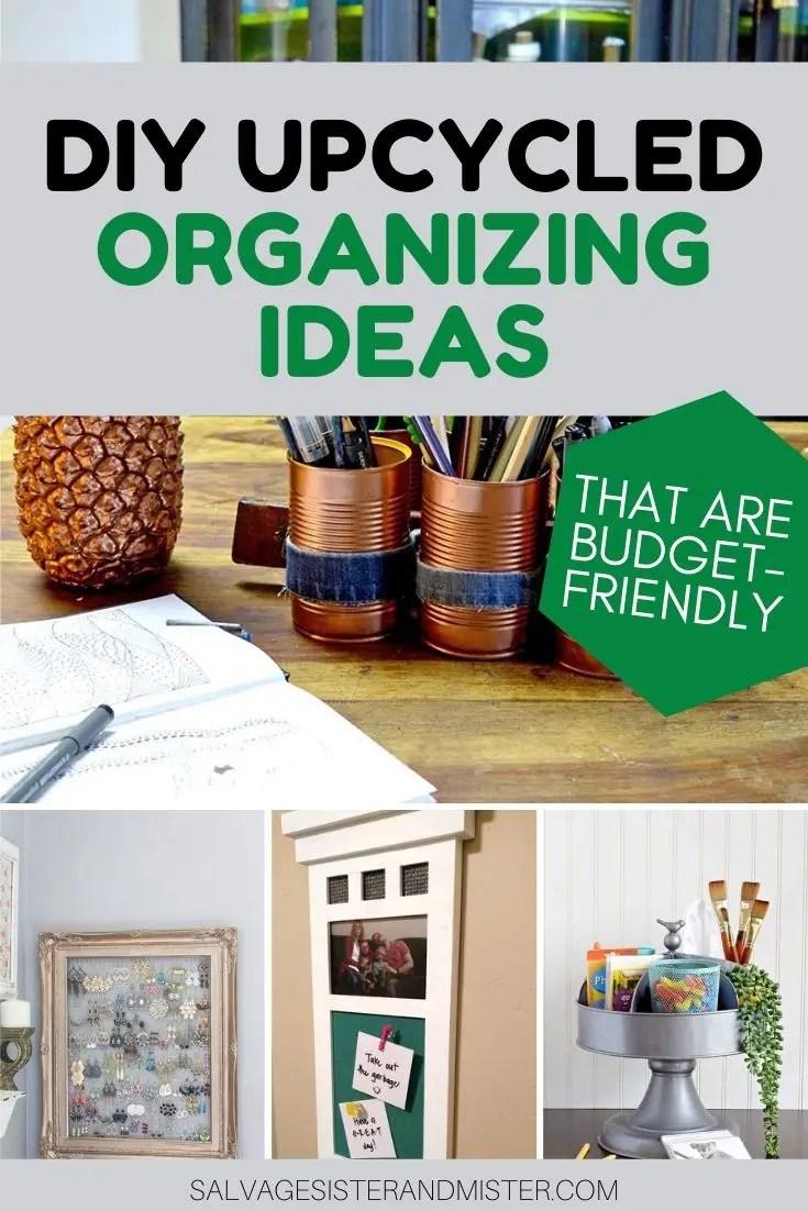 upcycled organizing ideas